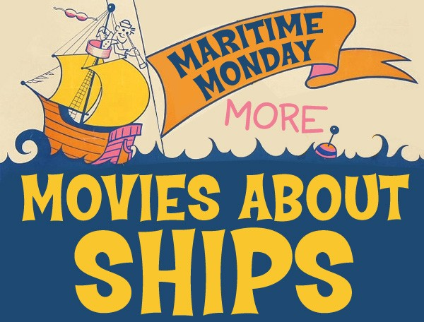 more movies about ships pt 4